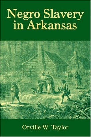 Search : Negro Slavery in Arkansas (Arkansas Classics)