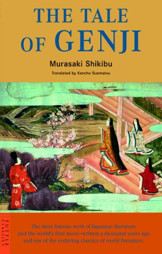 The Authentic First Translation of the Worlds Earliest Novel The Tale of Genji