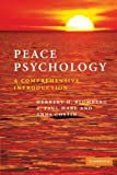 img - for Peace Psychology: A Comprehensive Introduction by Herbert H. Blumberg (2007-02-26) book / textbook / text book
