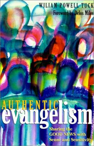 Download Authentic Evangelism: Sharing the Good News With Sense and Sensitivity ebook