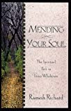 Mending Your Soul, Ramesh Richard, 0805418342