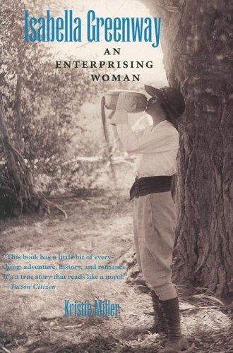 (Isabella Greenway: An Enterprising Woman)