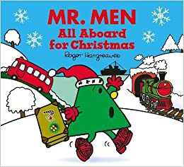 "Image result for ""Mr Men, all aboard for Christmas"" - Roger Hargreaves"