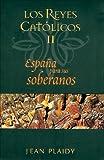 Espana para Sus Soberanos, Jean Plaidy, 8466624848