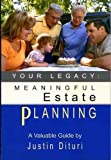img - for Your Legacy: Meaningful Estate Planning book / textbook / text book