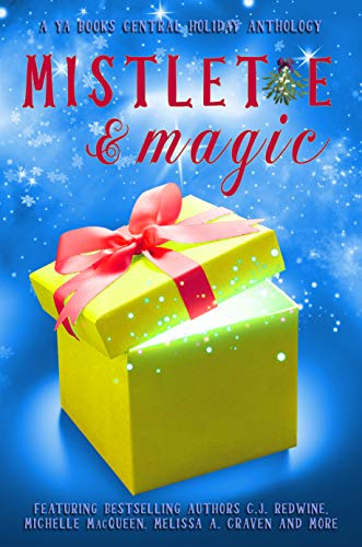 Mistletoe & Magic: A YA Books Central Holiday Anthology for sale  Delivered anywhere in USA