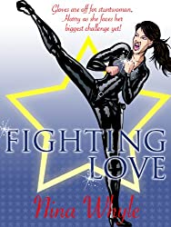 Fighting Love (An Action-Filled Romance)
