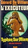 L'exécuteur, tome 4 : Typhon sur Miami par Pendleton