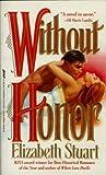 Without Honor, Elizabeth Stuart, 0312951671