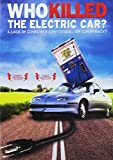 Who Killed the Electric Car? A Lack of Confidence or a Conspiracy?