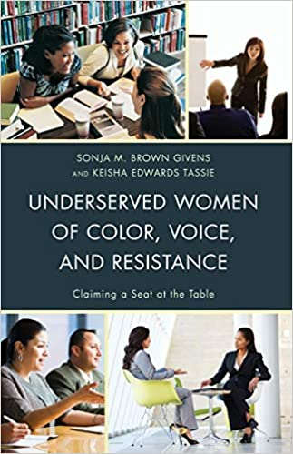 Underserved Women: Claiming a Seat at the Table by Sonja Brown, et. al.