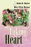 Taking Heart, Robin B. Butler, 074144884X