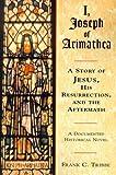 I, Joseph of Arimathea, Frank C. Tribbe, 1577330617