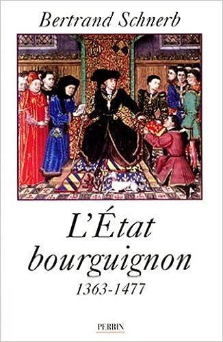Lire L'État bourguignon : 1363-1477 epub pdf