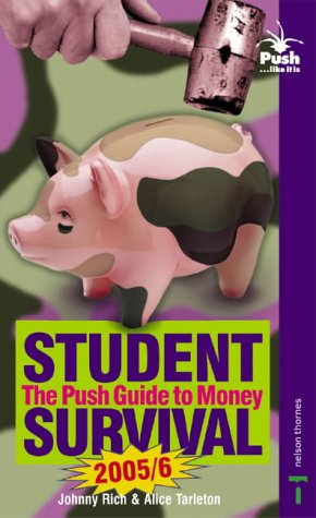 Push Guide to Money 2005/2006: Student Survival