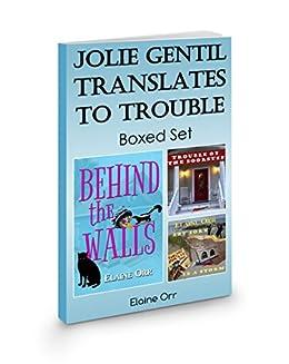 Jolie Gentil Translates to Trouble: Boxed Set: Books: Four - Six (Jolie Gentil Cozy Mystery Series) by [Orr, Elaine]