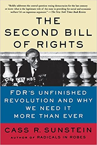 amazon the second bill of rights fdr s unfinished revolution and