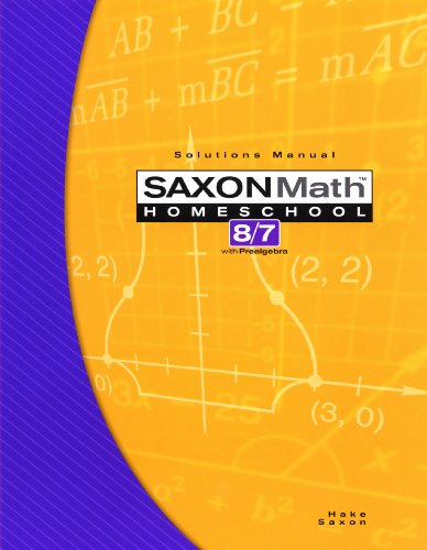 Saxon Math 8/7 Homeschool Solutions Manual