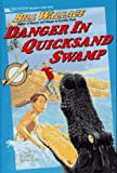 Danger in Quicksand Swamp, Bill Wallace, 0671708988