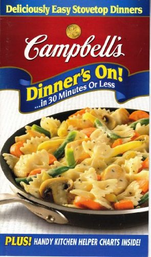 Dinner's on! ...In 30 Minutes or Less PDF