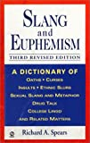 Slang and Euphemism, Richard A. Spears, 0451203712