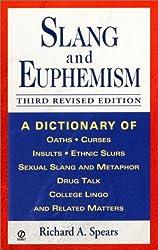 Slang and Euphemism (Signet Reference)