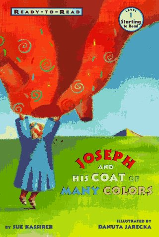 Joseph and His Coat of Many Colors (Ready to Read) -