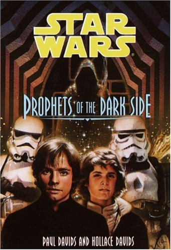 Prophets of the Dark Side - Book  of the Star Wars Legends