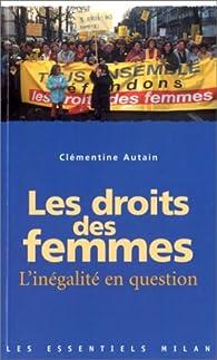 Les droits des femmes. L'inégalité en question par Clémentine Autain