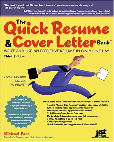 The Quick Resume & Cover Letter Book: Write And Use An Effective Resume In Only One Day (Quick Resume and Cover Letter Book) pdf epub