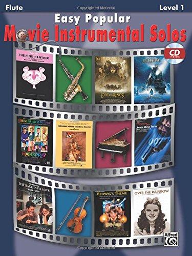 - Easy Popular Movie Instrumental Solos: Flute, Book & CD (Easy Instrumental Solos Series)