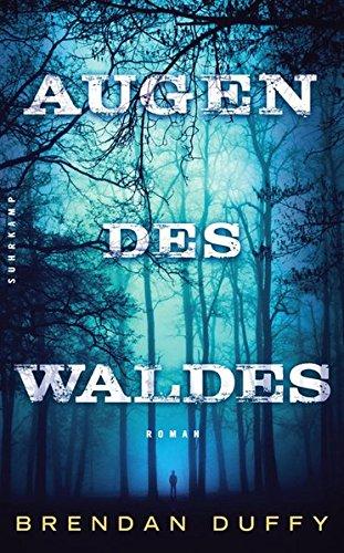 Augen des Waldes: Roman (suhrkamp taschenbuch)