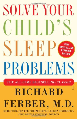 Solve Your Child's Sleep Problems: New, Revised, and Expanded Edition cover