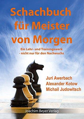 schachbuch-fr-die-meister-von-morgen-ein-lehr-und-trainingswerk-nicht-nur-fr-den-nachwuchs