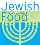 Jewish Food: The World at Table