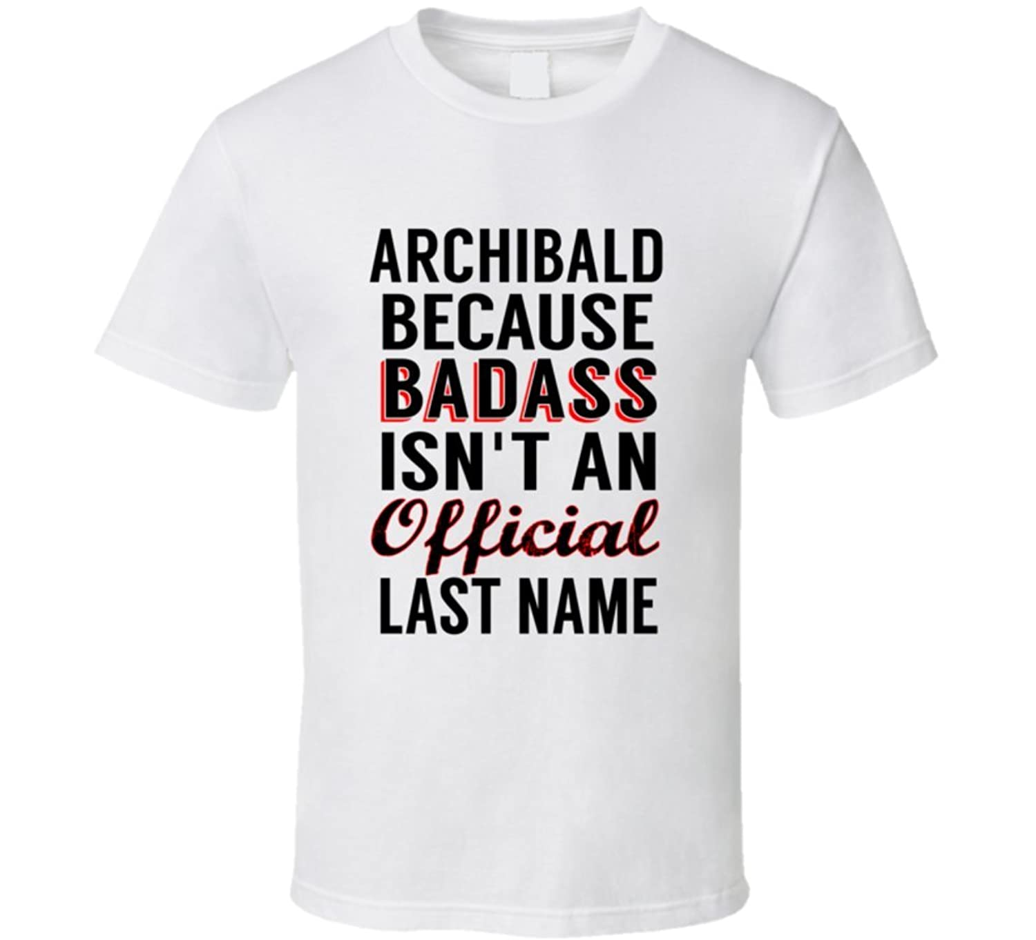 Freiling Because Badass Isnt An Official Name T Shirt