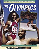 Great African Americans in the Olympics (Outstanding African Americans)