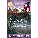 Wicked Ghosts: A Harper Harlow and Ivy Morgan Mystery