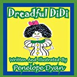 Dreadful Didi, Penelope Dyan, 1935630423
