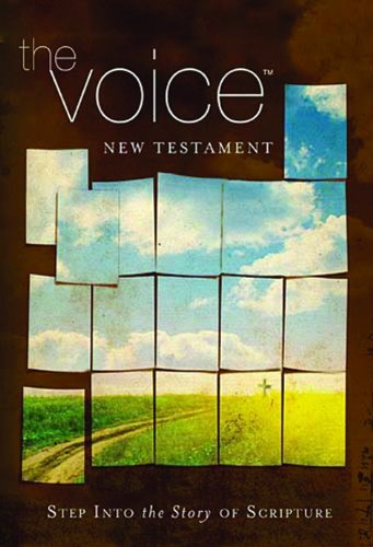 The Voice New Testament, Paperback: Revised and   Updated (Solutions Voice)