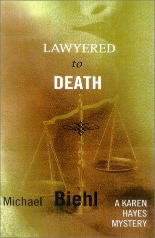 Download Lawyered to Death: A Karen Hayes Mystery pdf epub