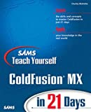 Sams Teach Yourself ColdFusion in 21 Days