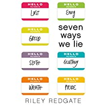 Seven Ways We Lie Audiobook by Riley Redgate Narrated by Erin Moon, Bailey Carr, Luke Daniels, Gary Dikeos, Lauren Fortgang, Therese Plummer, Vikas Adam