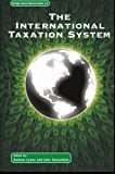 The International Taxation System, , 1461353807