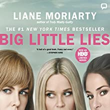 Big Little Lies Audiobook by Liane Moriarty Narrated by Caroline Lee