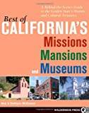 Best of California's Missions, Mansions, and Museums, Ken McKowen and Dahlynn McKowen, 0899973981