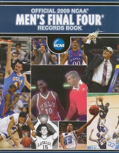 2009 Ncaa Final Four - Official 2009 NCAA Men's Final Four Records Book (Official NCAA Final Four Tournament Records)