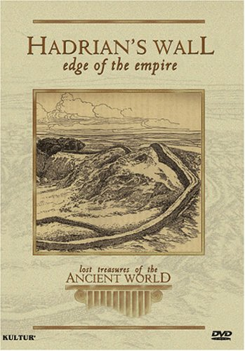 (Hadrian's Wall - Edge of the Empire (Lost Treasures of the Ancient World))