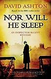 Nor Will He Sleep, David Ashton, 1846972515