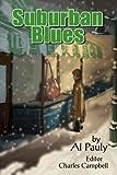 Suburban Blues, Al Pauly, 0595356842